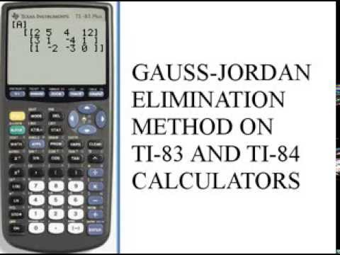 Gauss-Jordan Elimination Method - ti-83/84 141-45 e