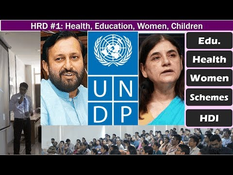 BES176/Human Dev#1: Health, Education, Women- Schemes, Polic