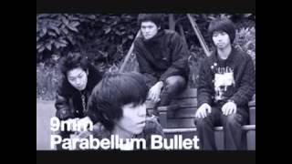 9mm Parabellum Bullet  - どうにもとまらない