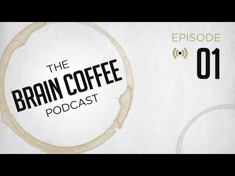 Brain Coffee Video Podcast Episode 1 - Consciousness