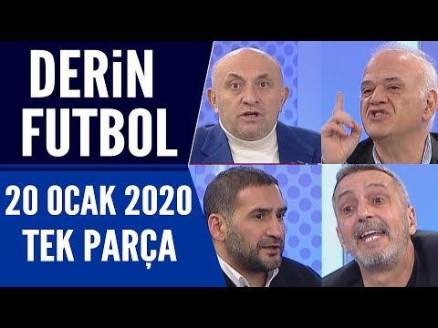 Derin Futbol 20 Ocak 2020 Tek Parça