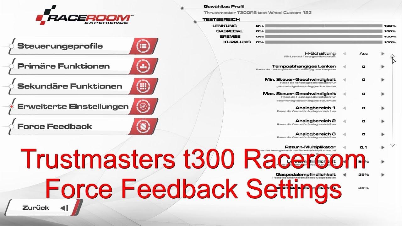 Trustmasters t300 Raceroom Force Feedback Settings