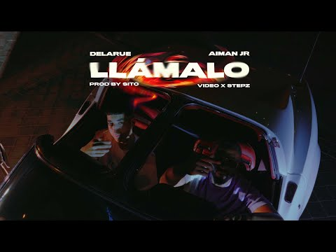 DELARUE, AIMAN JR - LLÁMALO (OFFICIAL VIDEO)