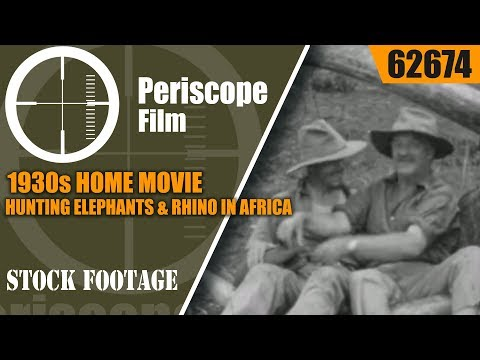 1930s HOME MOVIE   HUNTING ELEPHANTS & RHINO IN AFRICA   AFRICAN SAFARI   62674
