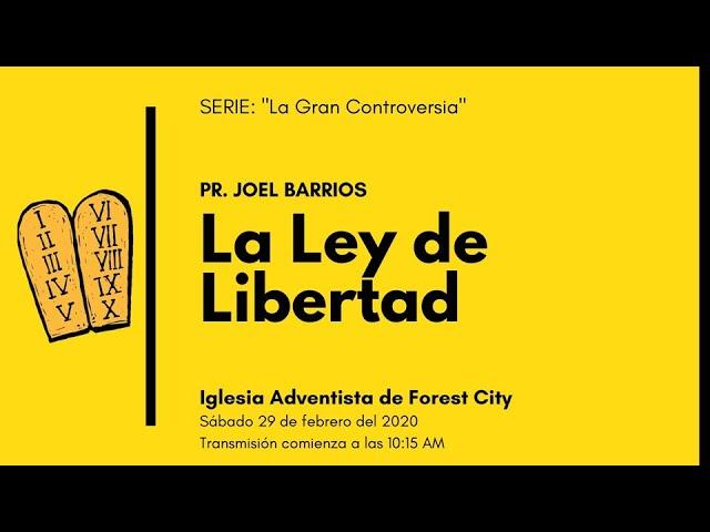 2/29/2020 La Ley de Libertad - Pr. Joel Barrios