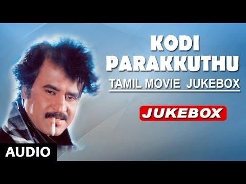 Kodi Parakuthu Jukebox | Kodi Parakuthu Songs | Rajinikanth, Amala | Tamil Old Songs