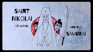 ST. NIKOLAI OF JAPAN AND THE SAMURAI | Draw the Life of a Saint