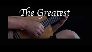 Kelly Valleau - The Greatest (Sia) - Fingerstyle Guitar