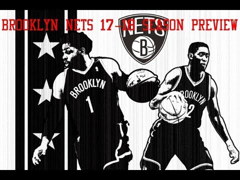 Brooklyn Nets 17-18 Season Preview