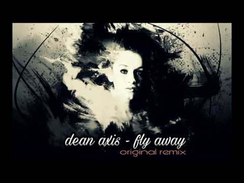 Dean Axis - FLY AWAY