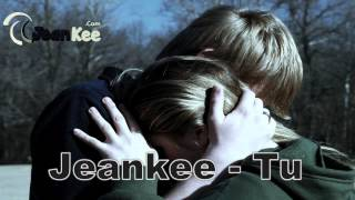 Jeankee - Tu (RAP Romantico New 2012)