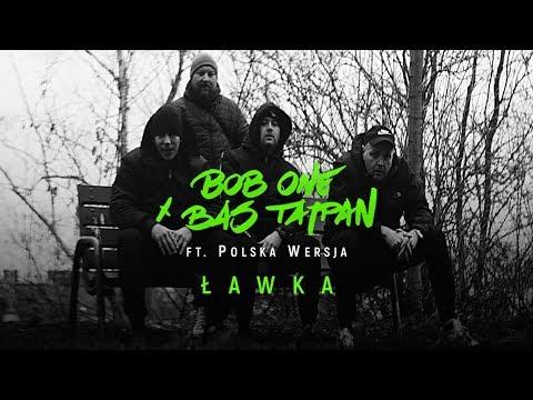 Bob One x Bas Tajpan ft. Polska Wersja - Ławka | TERAZ