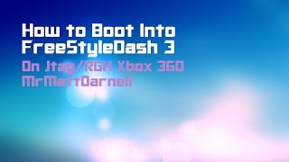 How to Boot Directly Into FreeStyle Dash (RGH/JTAG)