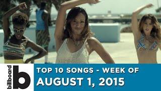 Top 10 Songs - Week Of August 1, 2015
