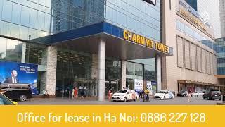 Văn phòng cho thuê toà nhà Charmvit Tower  - Thuê Văn Phòng Cầu Giấy LH 0886227128