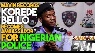 Mavin Records' Korede Bello Becomes Ambassador, Endorses Nigerian Police - SaharaENT