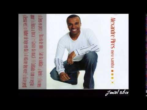 Alexandre Pires Completo - meu samba {2005} - Jamiel Silva