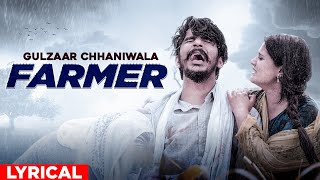 GULZAAR CHHANIWALA | FARMER (Lyrical Video) | Latest Haryanvi Song 2020 | Speed Records Haryanvi