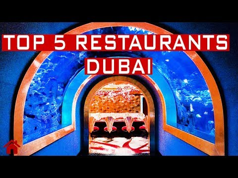 TOP 5 RESTAURANTS IN DUBAI 2019 | HIGH PRICE