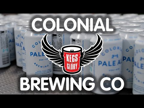 Colonial Brewing Co. | Kegs Of Glory