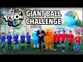Toon Cup 2018 | Giantball Challenge feat  Nate from Planet 1UP ⚽ | Cartoon Network