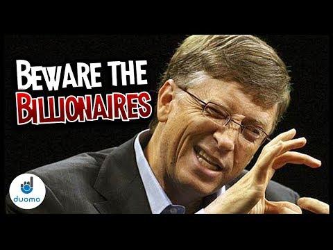 Beware the Billionaires: