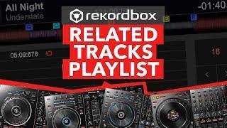 Rekordbox Tips - Related Tracks Playlist Tutorial