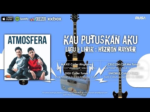 Atmosfera - Kau Putuskan Aku [Official Lyrics Video]