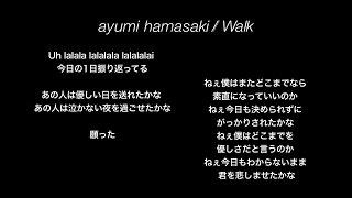 Cover images 【歌詞|Lyric】浜崎あゆみ / Walk