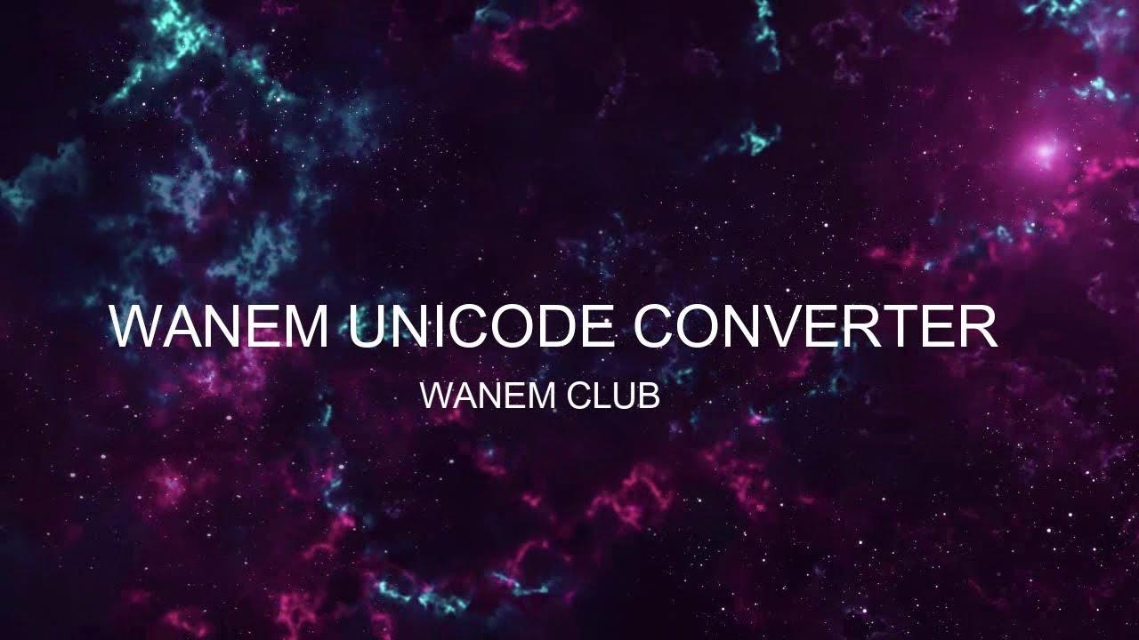 Wanem Unicode Converter   Convert any Romanized English into Nepali  Language  