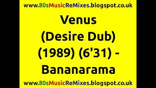 Venus (Desire Dub) - Bananarama | 80s Club Mixes | 80s Club Music | 80s Dance Music | 80s Dub Mixes