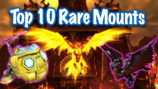 Jessiehealz - Top 10 Rare Drop Mounts .. imo (World of Warcraft)