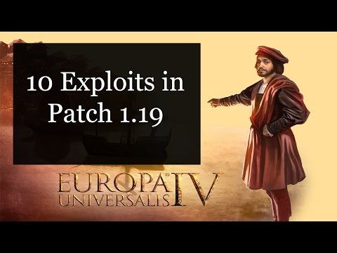 [EU4] 10 Exploits in patch 1.19