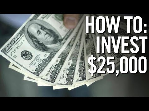 HOW TO INVEST $25,000 📈 Investing Your First 25,000 Dollars