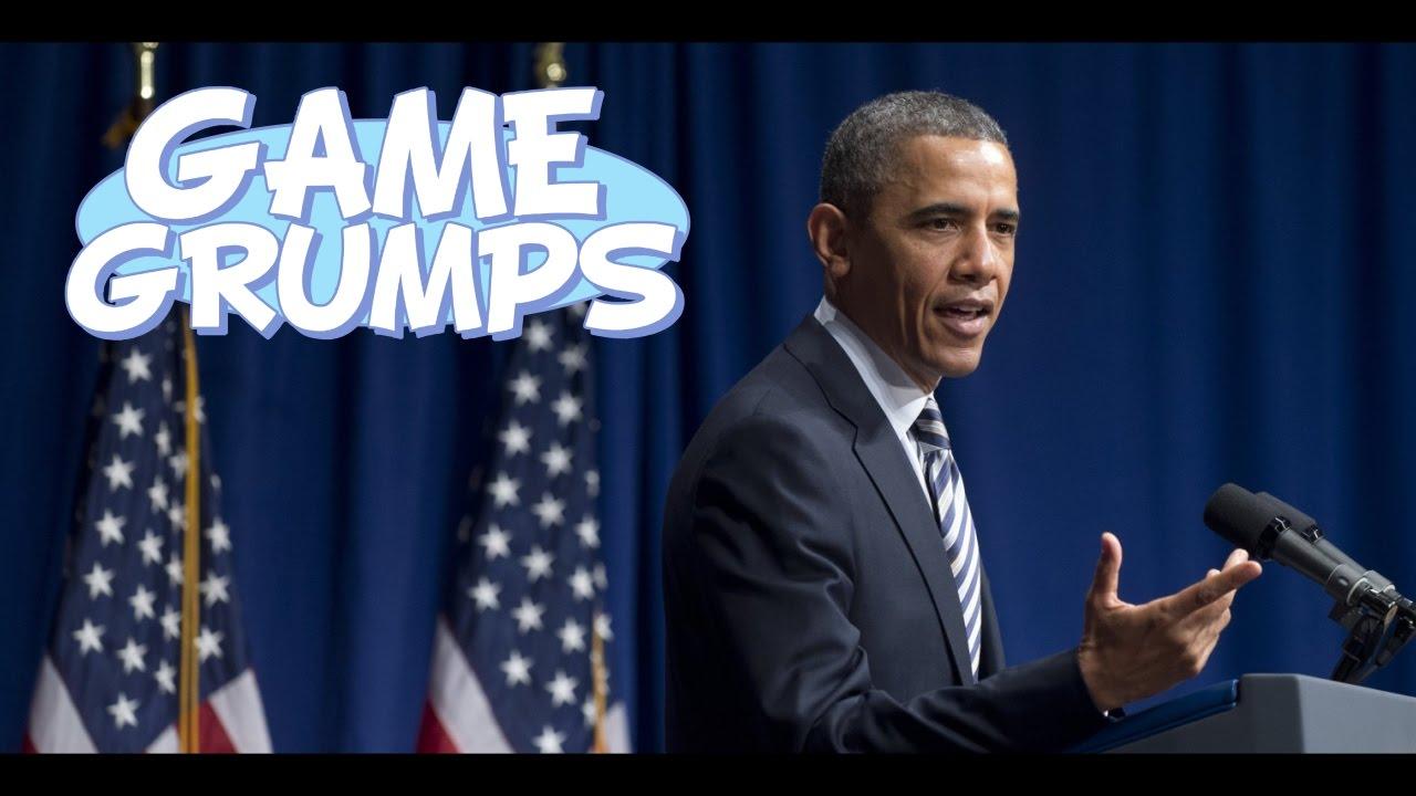 Obama Vs Game Grumps Youtube