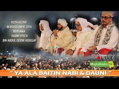 ya ala baitin nabi dauni ~kota kediri bersholawat 2016 bersama Habib Syech Bin Abdul Qodir Assegaf 2