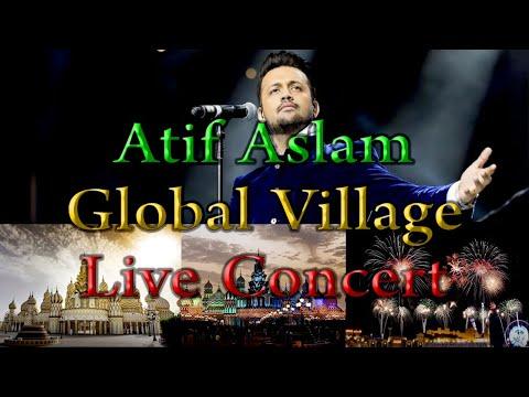 Global Village I Atif Aslam I Live Concert I 2020