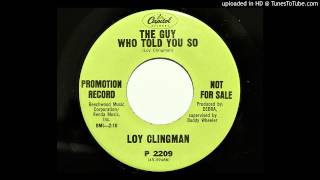 Loy Clingman - The Guy Who Told You So (Capitol 2209) [1968]