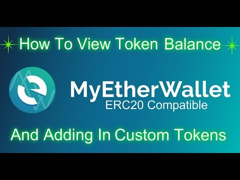 MyEtherWallet - View Balance and How To Add Custom Tokens