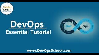 DevOps Essentials Tutorial by DevOpsSchool