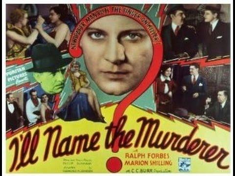 I'll Name The Murderer (1936)   Raymond K. Johnson