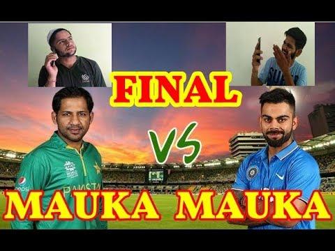 Mauka Mauka Returns || India vs Pakistan Champions Trophy Final Special