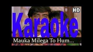 Mauka Milega To Hum Bata Denge Karaoke - Dilwale ( 1994 ) Udit Narayan & Alka Yagnik