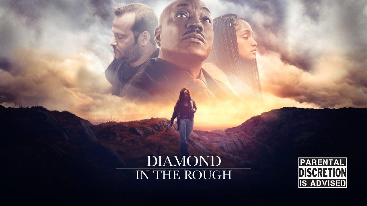 Download Diamond in the Rough (2019) Full Movie   Clifton Powel   Jordan Werner   Aaliya Shumpert
