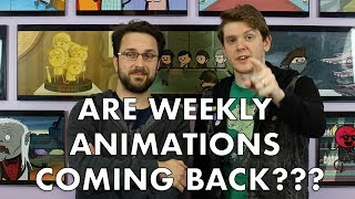 Are weekly animations back?