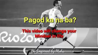 Tagalog Motivational Video, This Video Will Change Your Mindset in Life
