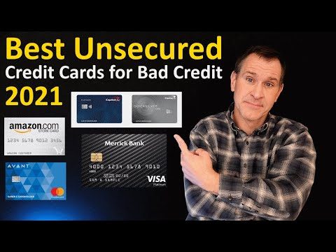 2021 Best Unsecured Credit Cards for Bad Credit - How to Rank Poor Credit / Bad Credit Credit Cards