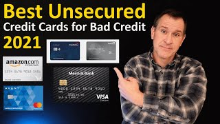 2021 Best Unsecured Credit Cards for Bad Credit  How to Rank Poor Credit / Bad Credit Credit Cards