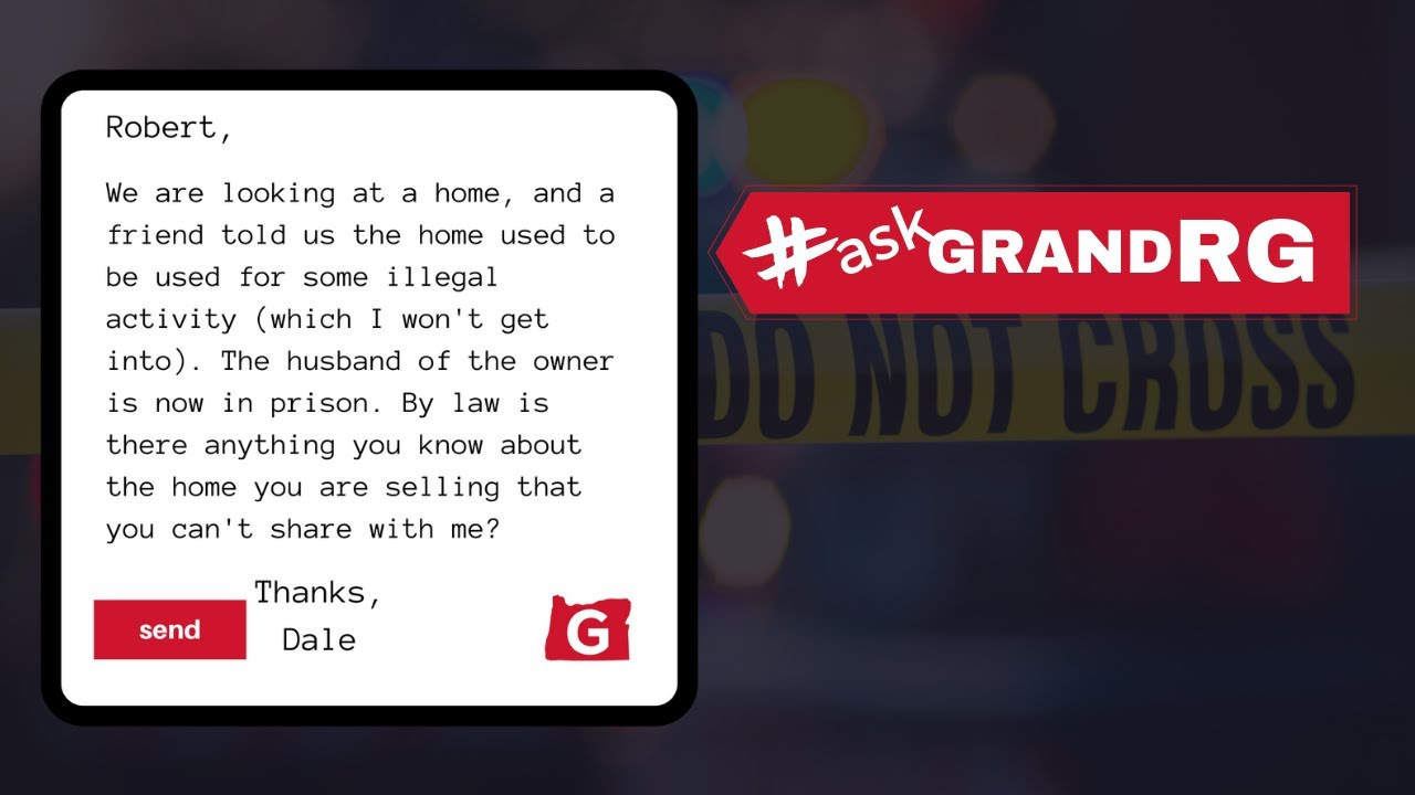#AskGrandRG: What Can You NOT Tell Me About the House You're Selling?