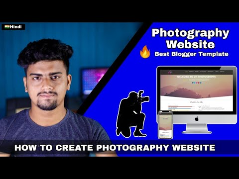 how-to-create-photography-website-|-best-photography-blogger-template-hindi